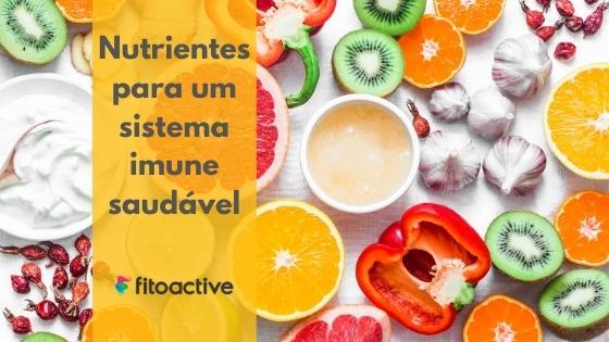 Nutrientes para sistema imune saudável